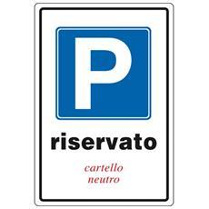 Cartelli segnaletici in alluminio Pubblicentro - parcheggio riservato - 05400700ALB0300X0200