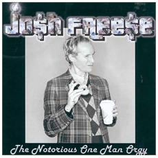 Josh Freese - The Notorious One Man Orgy (Picture Disc)