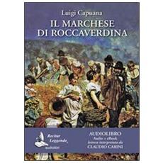 Il marchese di Roccaverdina. Audiolibro. CD Audio formato MP3