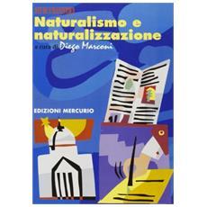 Naturalismo e naturalizzazione