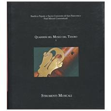 Gli antichi strumenti della cappella musicale. Saggi e catalogo