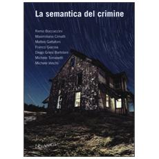 Semantica del crimine (La)