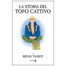 Bryan Talbot - La Storia Del Topo Cattivo