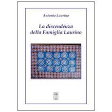 La discendenza della famiglia Laurino