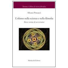 L'olismo nella scienza e nella filosofia. Breve storia di un termine
