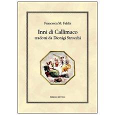 Inni di Callimaco tradotti da Dionigi Strocchi