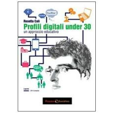 Profili digitali under 30. Un approccio educativo