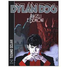 Angeli e demoni. Dylan Dog