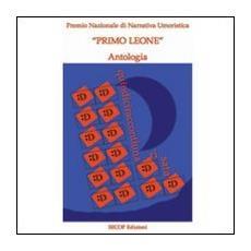 Quindiciraccontiunarisata. Antologia premio nazionale di narrativa umoristica «Primo Leone»