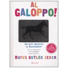 Al galoppo! Un libro illustrato in scanimation