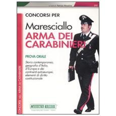 Concorsi per Maresciallo arma dei carabinieri. Prova orale