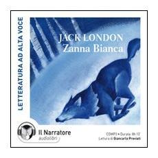 Zanna Bianca. Audiolibro. CD Audio formato MP3. Ediz. integrale