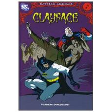 Clayface. Batman Arkham. Vol. 9