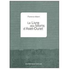 Le livre des morts d'Aset-Ouret
