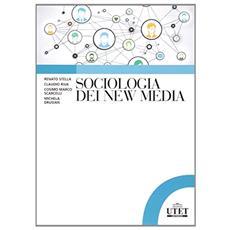 Sociologia dei new media