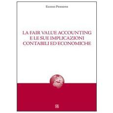 La fair value accounting e le sue implicazioni