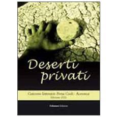 Deserti privati. Concorso letterario «Porta Coeli». Acerenza 2012