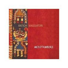 Meditamburi - Antichi Viaggiatori