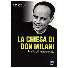 Chiesa di Don Milani. Profeta del rinnovamento (La)