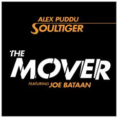 "Alex Puddu Soultiger Feat. Joe Bataan - The Mover / Soultiger (7 "")"