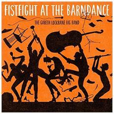 Lockrane Gareth / Big Band - Fist Fight At The Barn Dance