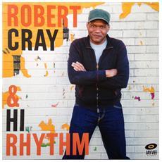 Robert Cray & Hi Rhythm - Robert Cray & Hi Rhythm