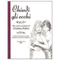 Chiudi gli occhi-The art of Cristina Fabris