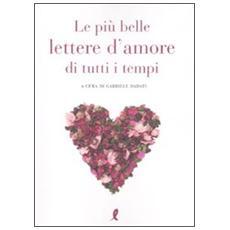 Le più belle lettere d'amore di tutti i tempi