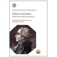 Il mistero dell'uomo-spirito. Vol. 1: Della natura.