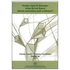 Foster care in Europa. What do we know about outcomes and evidence?