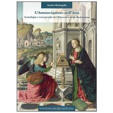 L'annunciazione nell'arte. Iconologia e iconografia del rimorso e della redenzione