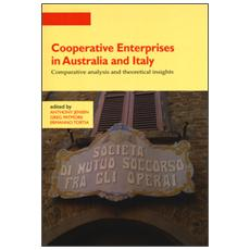 Cooperative enterprises in Australia and Italy. Comparative analysis and theoretical insights
