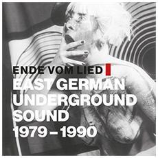 Various - Ende Vom Lied (East German Underground Sound 1979-1990)