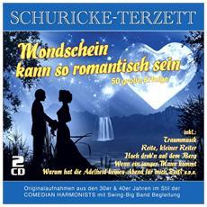 Schuricke-Terzett - Mondschein Kann So Romant (2 Cd)