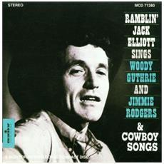 Elliott, Ramblin Jack - Sings Woody Guthrie & Jimmie Rodgers & Cowboy Songs