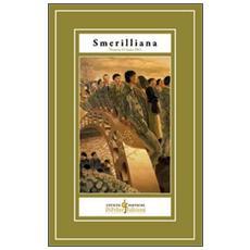 Smerilliana. Semestrale di civiltà poetiche. Vol. 15
