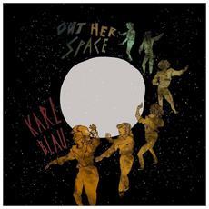 Karl Blau - Out Her Space