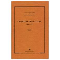 Scritti giornalistici. 5. Corriere della Sera 1968-1972 (2 vol.)