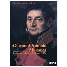Giovanni Antonio Marcacci. Locarno 1769-Milano 1854