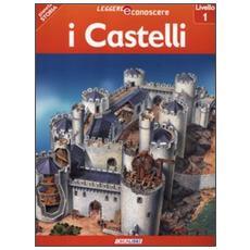 I castelli. Pianeta storia. Livello 1