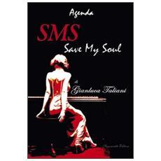 Sms. Save my soul