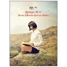 Antologia del Premio letterario Giovane Holden. 7ª edizione