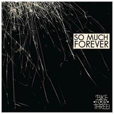 Bike For Three! - So Much Forever (2 Lp)