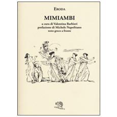 Mimiambi. Testo greco a fronte