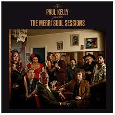 Paul Kelly - Paul Kelly Presents The Merri Soul Sessions