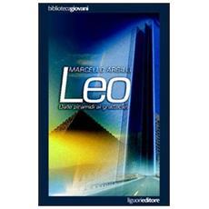 Leo. Dalle piramidi ai grattacieli