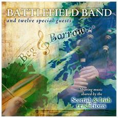 Battlefield Band - Beg & Borrow
