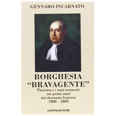 Borghesia «brava gente». Pisciotta e i suoi tormenti nei primi anni del decennio francese 1806-1809