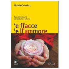 Facce e ll'amore (E)