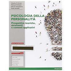 Psicologia della personalit�. Prospettive teoriche, strumenti e contesti applicativi. Ediz. mylab. Con e-book. Con espansione online